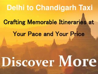 One Way Taxi from Delhi to Chandigarh | Delhi to Chandigarh Taxi