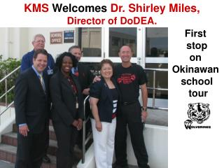 KMS  Welcomes  Dr. Shirley Miles,  Director of DoDEA.