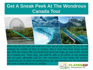 Get A Sneak Peek At The Wondrous Canada Tour