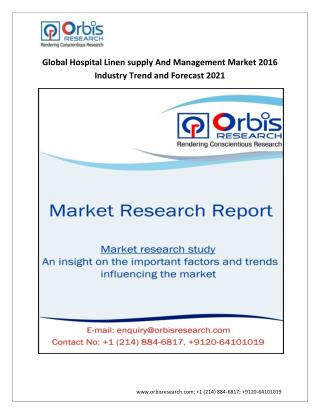 Global Hospital Linen supply And Management Industry 2021 Forecast Report