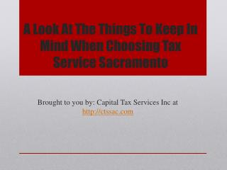 A Look At The Things To Keep In Mind When Choosing Tax Service Sacramento