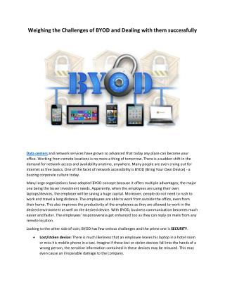 Weighing the Challenges of BYOD and Dealing with them successfully