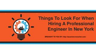 Things To Look For When Hiring A Professional Engineer In New York