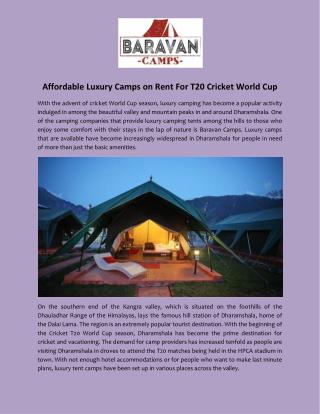 Affordable Luxury Camps on Rent For T20 Cricket World Cup
