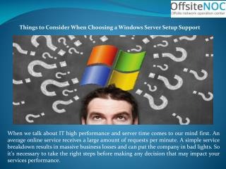Things to Consider when Choosing a Windows Server Setup Support