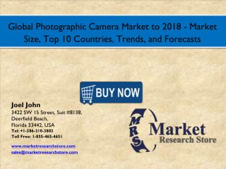 Global Photographic Camera Market to 2016: Size, Shares, Outlook Trends, and Forecasts to 2018