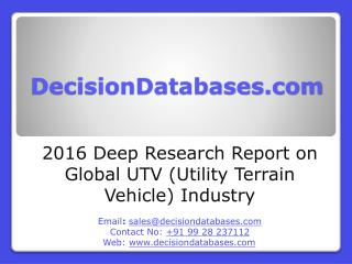 Global UTV (Utility Terrain Vehicle) Industry Sales and Revenue Forecast 2016