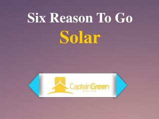 Six Reason To Go Solar
