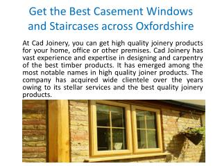 Get the Best Casement Windows and Staircases across Oxfordshire