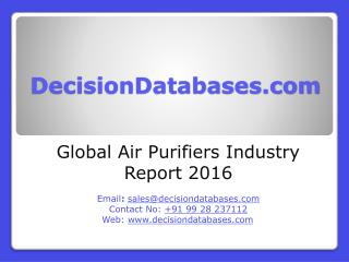 Global Air Purifiers Market 2016:Industry Trends and Analysis