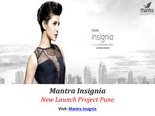Insignia Pre Launch Property By Mantra Group Pune