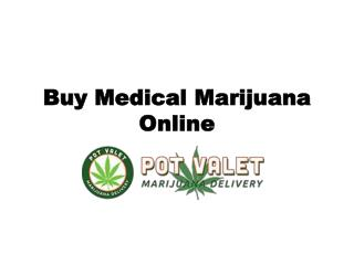 Buy Medical Marijuana Online