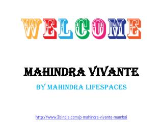 Mahindra Vivante New Residential Project Mumbai
