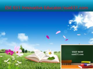 ESE 631 Innovative Educator/ese631.com