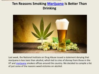 Ten Reasons Smoking Marijuana Is Better Than Drinking