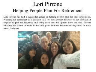 Lori Pirrone Helping People Plan For Retirement