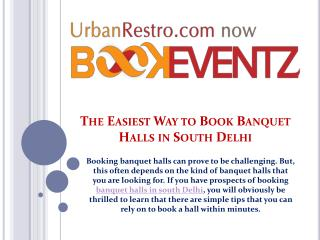 The easiest way to book banquet halls in south delhi
