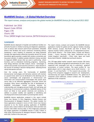 BioMEMS Devices Global Market to Grow Robustly to Reach $14.4 billion by 2022, Owing to Pharma & Bio Research Applicatio