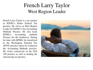 French Larry Taylor West Region Leader