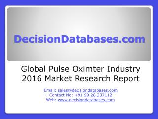 Global Pulse Oximter Industry Sales and Revenue Forecast 2016
