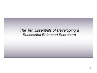 The Ten Essentials of Developing a Successful Balanced Scorecard