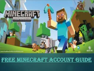 How to get a free minecraft account at FreeMinecraftAccountGuides.com