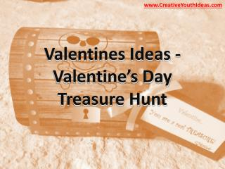 Valentines Ideas - Valentine's Day Treasure Hunt