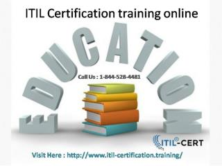 Cal:1-844-528-4481 ITIL Foundation Certification Training online