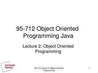 95-712 Object Oriented Programming Java