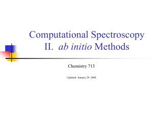 Computational Spectroscopy II.   ab initio  Methods