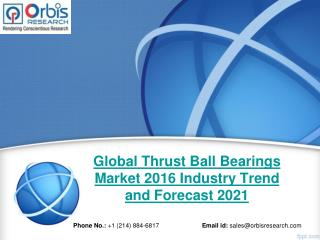 Thrust Ball Bearings Market Size 2016-2021 Industry Forecast Report