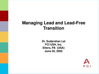 Managing Lead and Lead-Free Transition