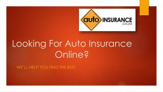 Looking For Auto Insurance Online?