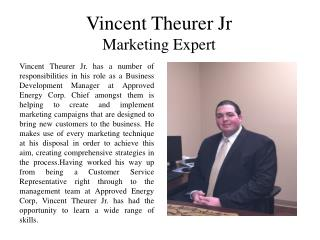 Vincent Theurer Jr Marketing Expert