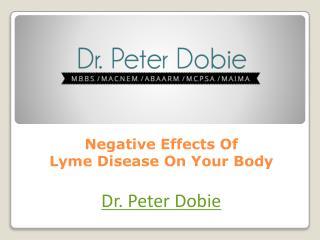 Negative Effects Of Lyme Disease On Your Body