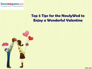 How Can Newly Weds Enjoy A Lovely valentines Day