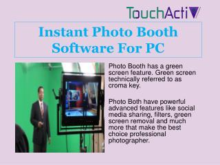 Instant Photo Booth Software For PC
