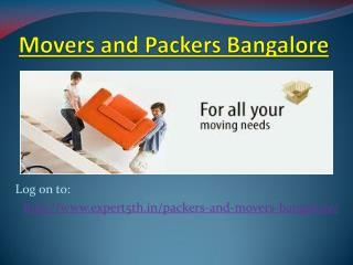 Expert5th Movers and Packers Bangalore - Get 24X7 Moving Packaging Solutions