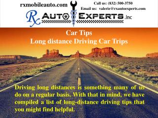 Car Tips Long distance Driving Car Trips