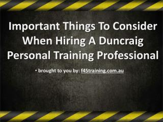 Important Things To Consider When Hiring A Duncraig Personal Training