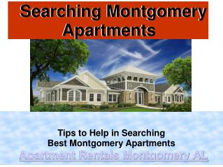 Tips to Help in Searching Best Montgomery Apartments
