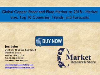 Global Copper Sheet and Plate Market 2016: Size, Share, Segmentation, Trends, and Groth Forecasts 2018