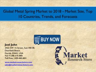 Global Metal Spring Market 2016: Size, Share, Segmentation, Trends, and Groth Forecasts 2018