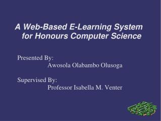 A Web-Based E-Learning System for Honours Computer Science