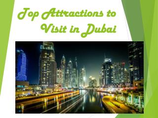 Top Attractions to Visit in Dubai