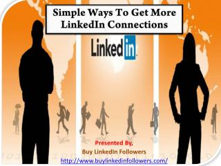 Simple Ways to Get More LinkedIn Connections