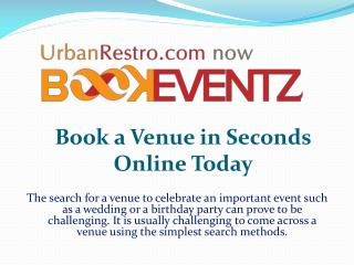 Book a Venue in Seconds Online Today