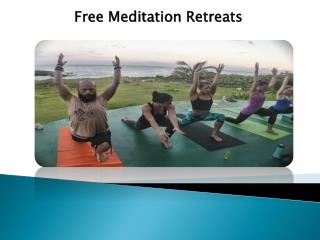 Free Meditation Retreats