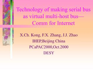 Technology of making serial bus as virtual multi-host bus— Comm for Internet