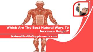 Which Are The Best Natural Ways To Increase Height?